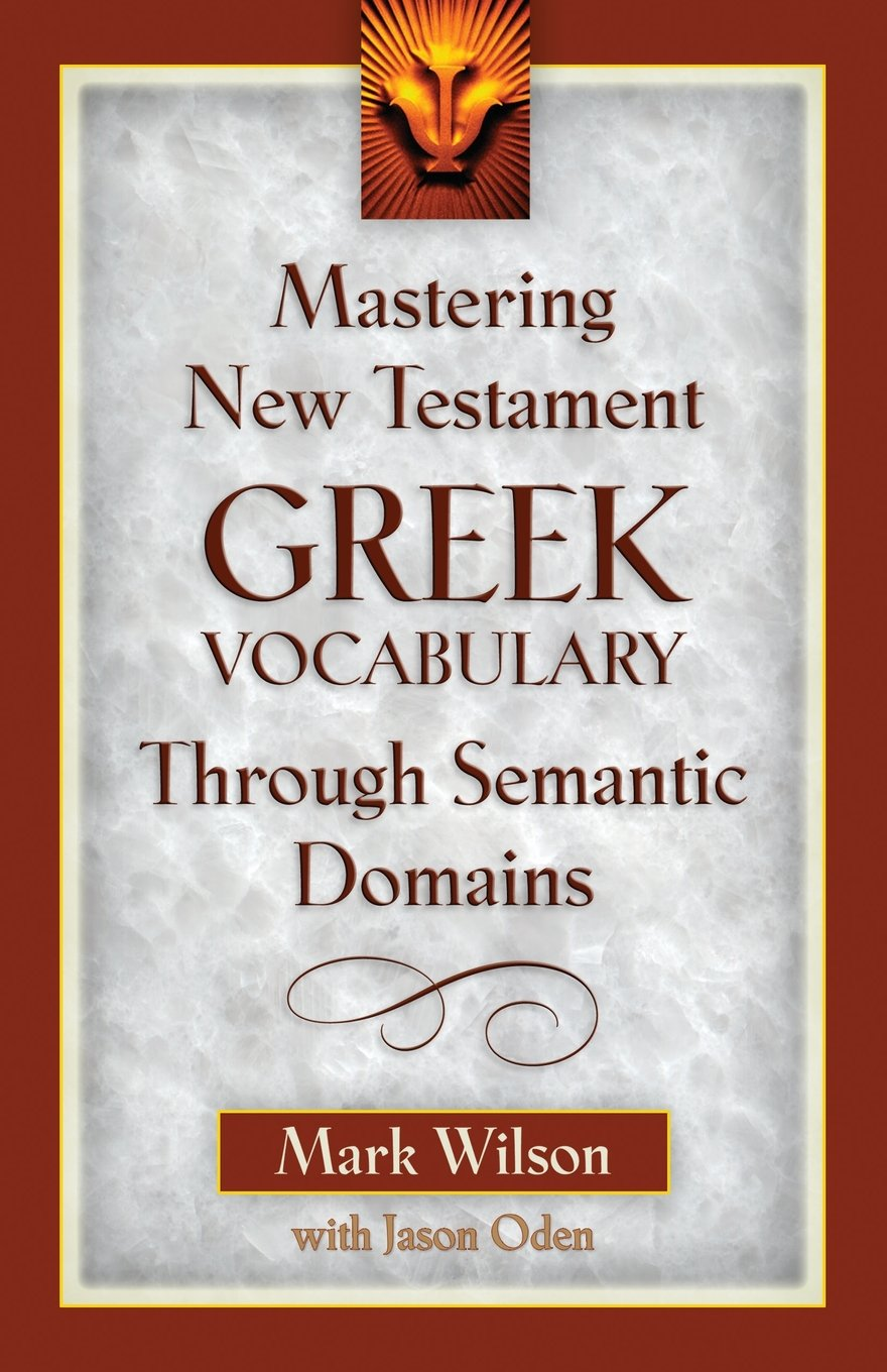 Mastering New Testament Greek Vocabulary